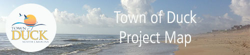 Town of Duck Project Map