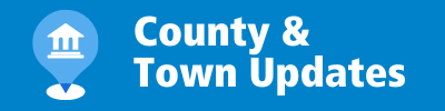 County & Town Updates