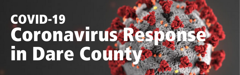 Coronavirus Response in Dare County